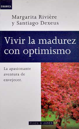 Vivir la madurez con optimismo